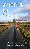 Au Détour du Chemin... (French Edition)