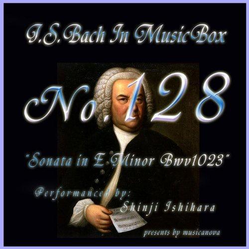 Bach In Musical Box 128 / Sonata E Minor Bwv1023