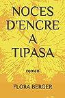 Noces d'encre à Tipasa (roman) par Berger
