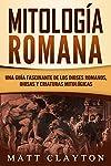 https://libros.plus/mitologia-romana-una-guia-fascinante-de-los-dioses-romanos-diosas-y-criaturas-mitologicas/