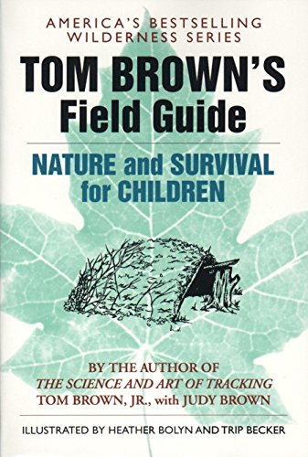 Tom Brown's Field Guide to Nature and Survival for Children -