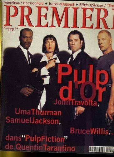PREMIERE N 212 - PULP D'OR: JOHN TRAVOLTA, UMA THURMAN, SAMUEL JACKSON, BRUCE WILLIS... SANS