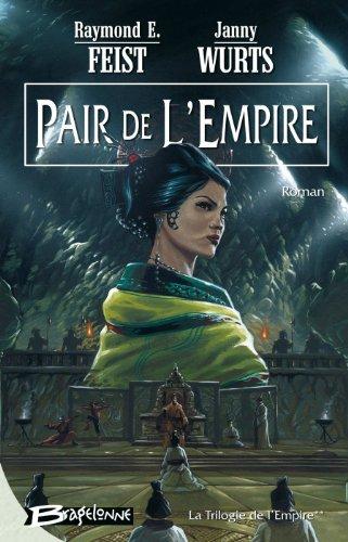 La Trilogie de l'Empire, tome 2 : Pair de l'Empire