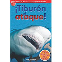Lector de Scholastic Explora Tu Mundo Nivel 2: ¡tiburón Al Ataque! (Shark Attack): (spanish Language Edition of Scholastic Discover More Reader Level ... Tu Mundo / Scholastic Discover More Readers)