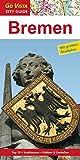 Bremen: Reiseführer mit extra Stadtplan [Reihe Go Vista] (Go Vista City Guide)