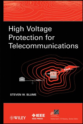 High Voltage Protection for Telecommunications (IEEE Press Series on Power Engineering Book 44) (English Edition) -