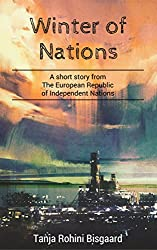 Winter of Nations: A short story (Voices from the European Republic of Independent Nations)