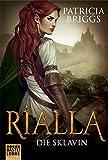Rialla - Die Sklavin: Roman (Fantasy. Bastei Lübbe Taschenbücher)