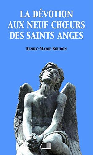 La Dvotion au neuf Choeurs des Saints Anges
