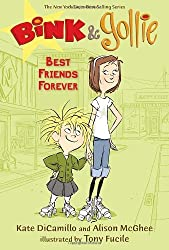 Bink and Gollie: Best Friends Forever by Kate DiCamillo (2013-04-23)