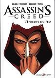 Assassin's Creed, Tome 1 : L'épreuve du feu