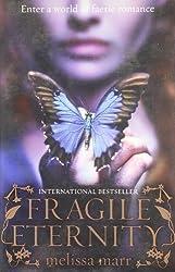 Fragile Eternity by Melissa Marr (2009-05-28)
