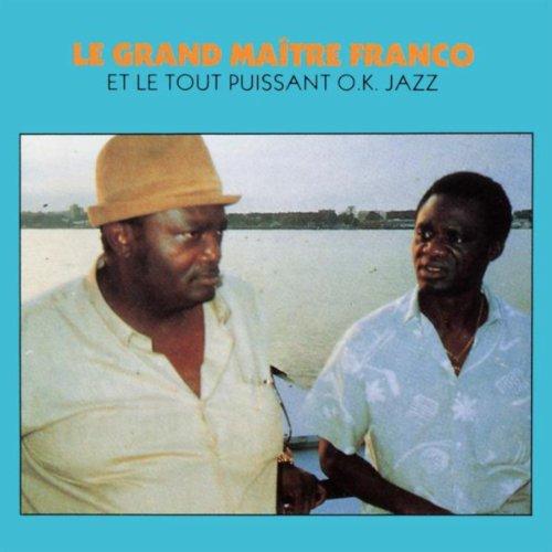 Franco Le Grand Maitre Franco - Orchestre T.P.O.K. Jazz Le T.P.O.K. Jazz Attaquent Anjela