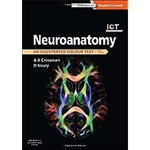 Neuroanatomy: an Illustrated Colour Text, 5e