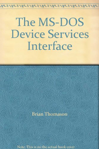 The MS-DOS Device Services Interface