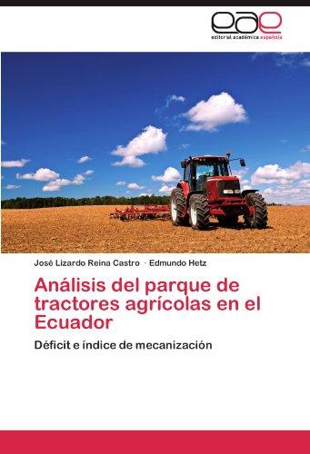 Analisis del Parque de Tractores Agricolas En El Ecuador