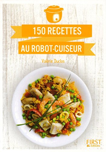 Le Petit Livre de - Cuisine au robot-cuiseur par Valérie DUCLOS