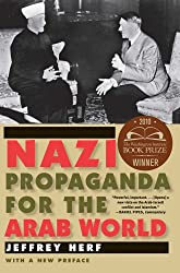 Nazi Propaganda for the Arab World: With a New Preface
