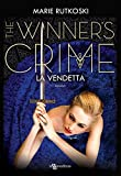 La vendetta. The winner's crime