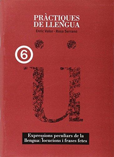 Expressions peculiars de la llengua: locucions i frases fetes (Pràctiques de llengua) - 9788481319439