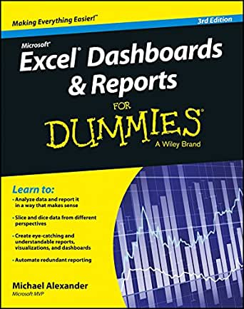 Excel Dashboards and Reports for Dummies eBook: Michael