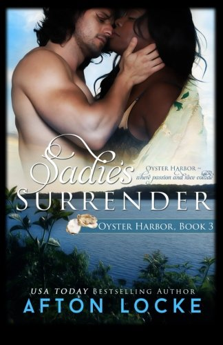 Sadie's Surrender (Oyster Harbor, Band 3) Oyster Harbor