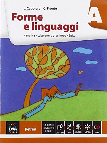 Forme e linguaggi. Vol. A-B: Narrativa-Poesia. Per le Scuole superiori . Con e-book. Con espansione online