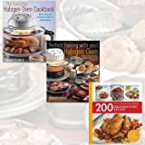 Halogen Oven Recipes Collection 3 Books Bundle with Gift Journal (200 Halogen Oven Recipes: Hamlyn All Colour Cookbook, Perfect Baking With Your Halogen Oven, The Everyday Halogen Oven Cookbook: Quick, Easy And Nutritious Recipes For All The Family)