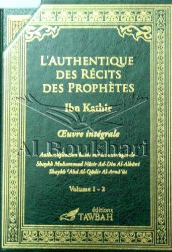 L'Authentique des Rcits des Prophtes (2 Volumes)