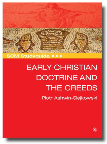 SCM Studyguide Early Christian Doctrine and the Creeds (Scm Studyguides)