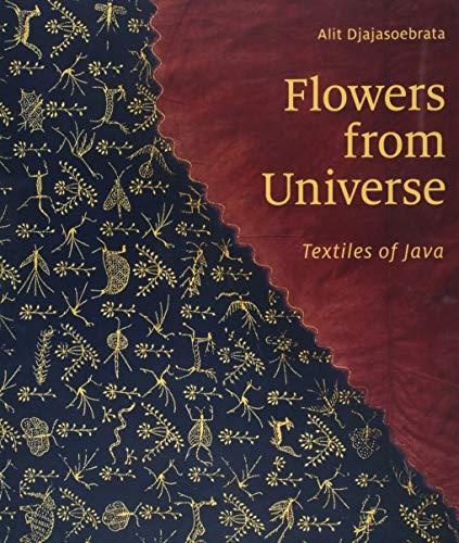 Asiatischen Kostüm Land - Flowers from Universe: Textiles of Java