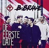 Songtexte von B-Brave - De Eerste Date