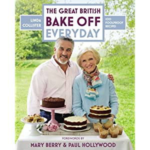 Great British Bake Off: Everyday: Over 100 Foolproof Bakes (Hardcover)