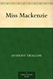 Miss Mackenzie (English Edition)