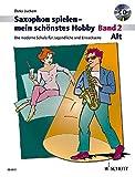 Alt-Saxophon spielen - mein schönstes Hobby - Band 2 - Dirko Juchem
