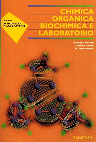 Chimica organica, biochimica e laboratorio. Per gli Ist. tecnici e professionali sperimentali