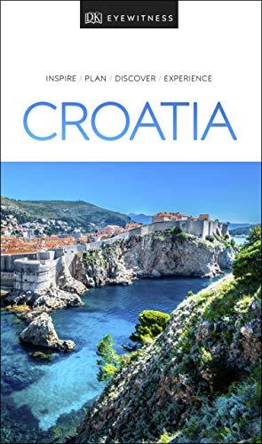 DK Eyewitness Travel Guide Croatia (English Edition)