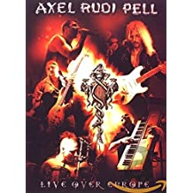 """Axel Rudi Pell - """"Live Over Europe"""""""