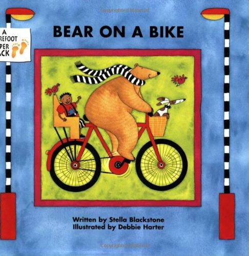 Bear on a Bike por Stella Blackstone