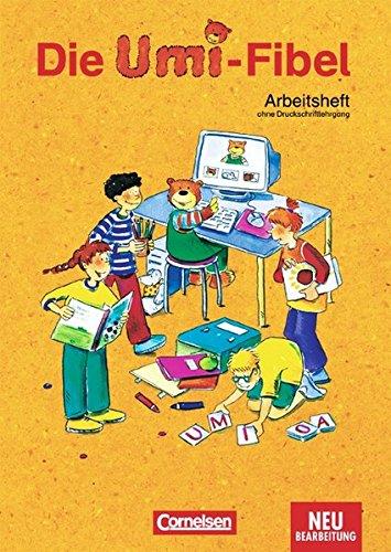 Die Umi-Fibel - Bisherige Ausgabe / Arbeitsheft,