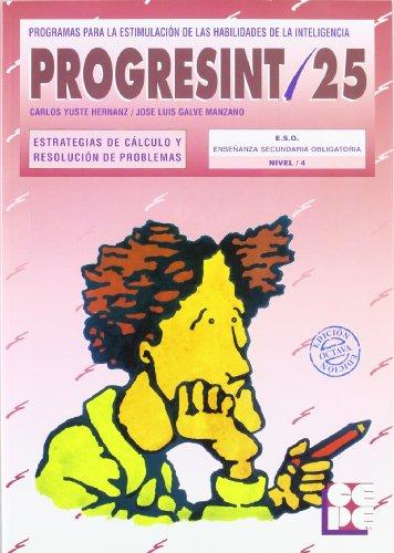 Progresint. 25. Estrategias de calculo y resolucion de problemas por Carlos Yuste