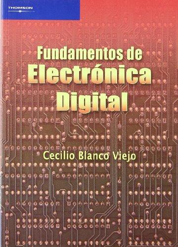 Fundamentos de electrónica digital por CECILIO BLANCO VIEJO