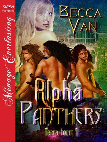 Alpha Panthers [Terra-form 1] (Siren Publishing Menage Everlasting) (English Edition)
