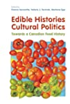 Edible Histories, Cultural Politics:...
