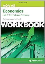 AQA AS Economics Unit 2 Workbook: The National Economy (Aqa As Economics Workbk Unit 2)