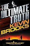 The Ultimate Truth: Travis Delaney Investigates