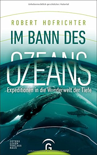 Buchseite und Rezensionen zu 'Im Bann des Ozeans: Expeditionen in die Wunderwelt der Tiefe' von Robert Hofrichter
