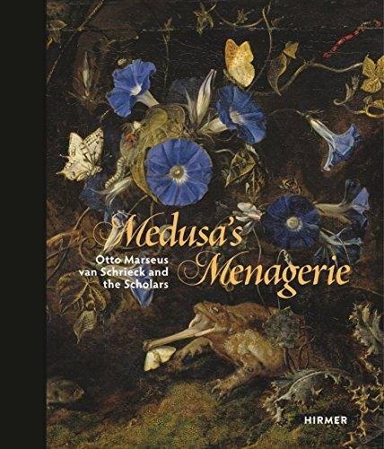 The menagerie of medusa Otto Marseus van Schriek and the scholars par Gero Seeling