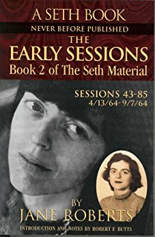 The Early Sessions: Book 2 of The Seth Material (English Edition) par [Roberts, Jane]