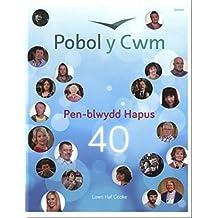 Pobol y Cwm - Pen-Blwydd Hapus 40